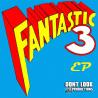 Fantastic 3