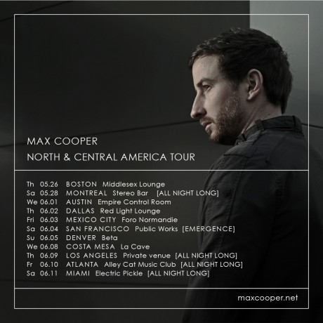 "[NEWS] Max Cooper to Embark on North and Central American Tour Ft. All Night Long Sets + Audio Visual Experience ""Emergence"""