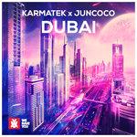 Premiere: Karmatek & Juncoco – Dubai