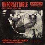 French Montana – Unforgettable (Tiësto vs. Dzeko AFTR:HRS Remix)