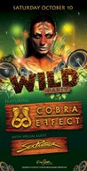 1ST ANNUAL WILD: Cobra Effect & Sex Panther