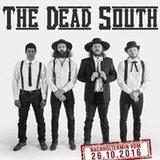 The Dead South -Nachholtermin-