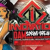 Innovation : Dam Spring Break 2017 - LINE UP Revealed
