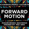 People + Culture & Captive Audience → Forward Motion