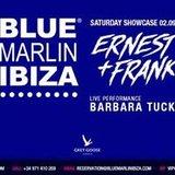 Saturday at Blue Marlin Ibiza: Ernest + Frank - Barbara Tucker
