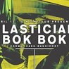 Forms: Plastician & Bok Bok