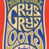 Les Grys-Grys (From France), The Loons, The Creation Factory at Alex's Bar