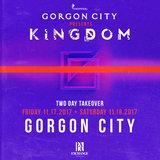 Gorgon City presents Kingdom: Day Two