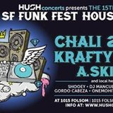 15th Annual SF Funk Fest w/ Chali 2na, Krafty Kuts, A.Skillz