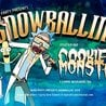$NOWBALLIN' 18 w/ COOKIE MONSTA + More