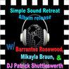 Simple Sound Retreat Album Release