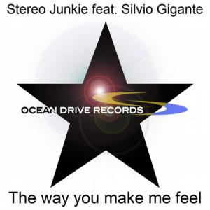 The Way You Make Me Feel (feat. Silvio Gigante) - Single