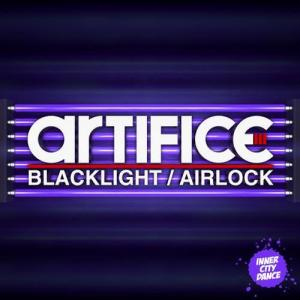 Artifice - Blacklight / Airlock