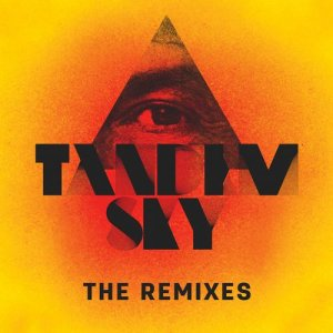 Tandem Sky Remixes