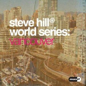 Steve Hill World Series Vancouver