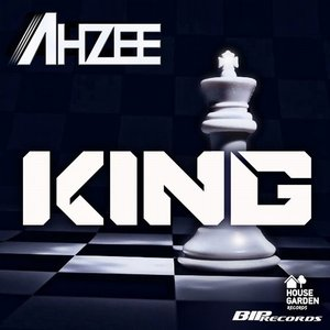 AHZEE: King Original Extended Mix MP3 Album | The DJ List