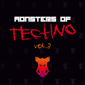 Monsters Of Techno Volume 3 EP