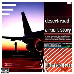 Airport Story (Remixes 2010)