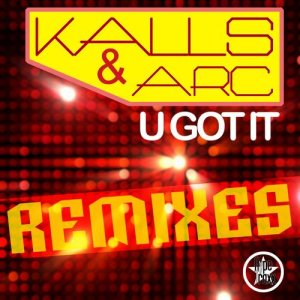 U Got It (Remixes)