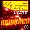 U Got It (Remixes)