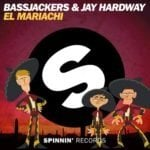 "Bassjackers & Jay Hardway team up for ""El Mariachi""!"