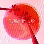 Mozado – Burnin' Up (ft. Mike TD)