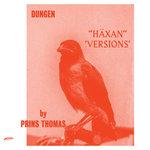 Prins Thomas Remixes Dungen LP