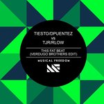 Tiesto/DPuentez vs TJR/RLow – This Fat Beat (Verdugo Brothers Edit)