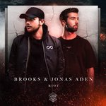 """Brooks and Jonas Aden Deliver New Mainstage Heater """"Riot"""" and Hilarious Area 51 Themed Video"""